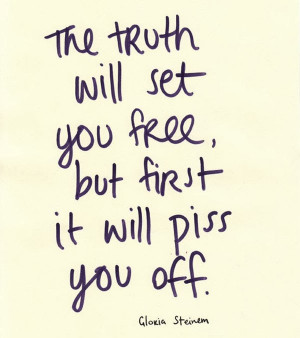 If The Truth Hurts, Then It Can Also HEAL