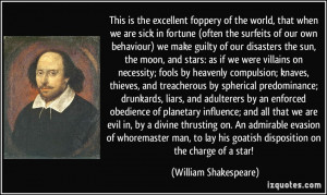 ... his goatish disposition on the charge of a star! - William Shakespeare