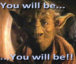 yoda-you-will-be01.jpg