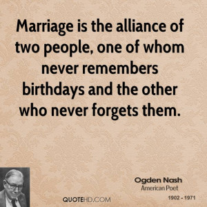 Ogden Nash Marriage Quotes
