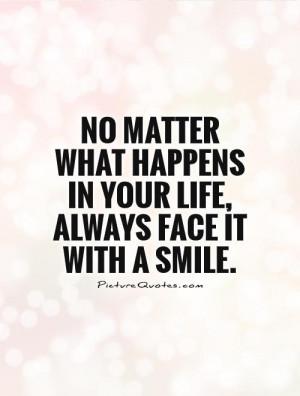 No Matter What Happens Quotes