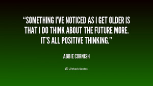 quote-Abbie-Cornish-something-ive-noticed-as-i-get-older-229797.png