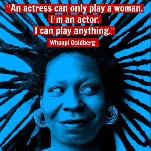 Movie Actor Quote - Whoopi Goldberg Film Actor Quote #whoopigoldberg ...