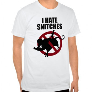 Hate Snitches Quotes Rawhustle: i hate snitches t