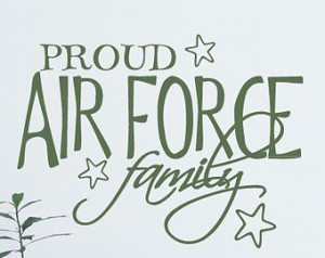 Proud air force family - Vinyl Wall Decal - Wall Quotes - Vinyl ...