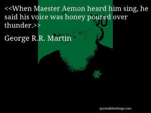 ... # georgerrmartin # quote # quotation # aphorism # quoteallthethings
