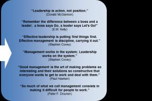 """... Boss And A Leader; A Boss Says Go, A Leader Says Let's Go"""" E.M"""