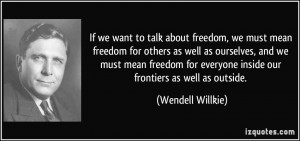 More Wendell Willkie Quotes