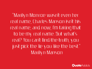 Marilyn Monroe wasn't even her real name, Charles Manson isn't his ...