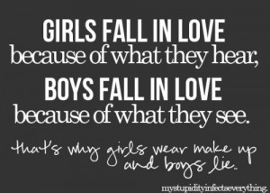 girls should realize that the boys aren t falling for them they are ...