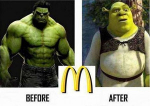 ... 2013 | Comments Off on The Hulk vs Shrek: Before and After McDonalds