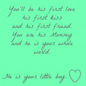 so, make him the very best little boy you can. He's depending on you ...