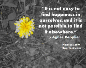 Finding Happiness Quotes Easy to find happiness in