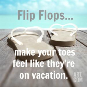 Summer Flip Flop Quotes Flip flop quote
