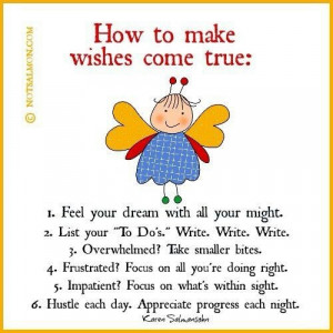 How to make wishes come true!
