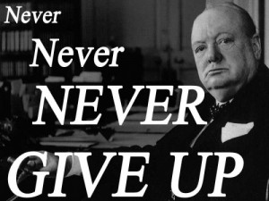 Never Give Up Winston Churchill