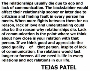 the relationships usually die due to ego and lack of communication the ...