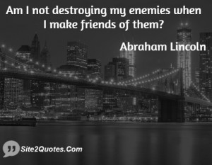 Friendship Quotes - Abraham Lincoln