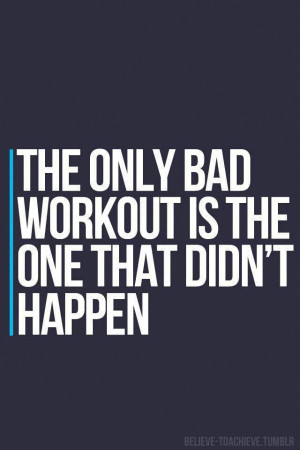 fitness workout quotes bad workout