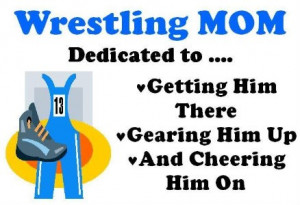 Wrestling Mom Quote