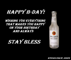 Happy Birthday Alcohol Quotes Happy b-day!