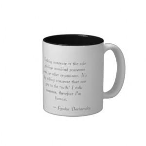 Dostoevsky Quote Mug