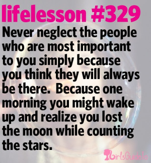 important people in your life.Lessons 329, Lifelessons, Neglect Quotes ...