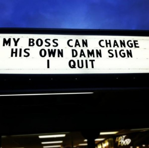Funny Way to Quit Your Job - Image