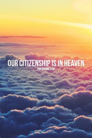 Our citizenship is in heaven