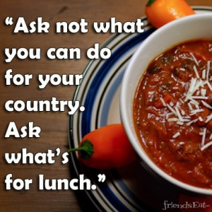 Whats for Lunch Food Quotes of the Week