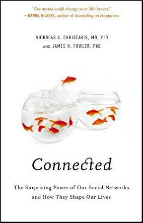 Book Review: Connected, by Nicholas A. Christakis and James H. Fowler ...