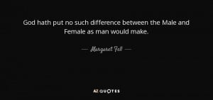 Margaret Fell Quotes