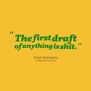 Quotes Picture: the first draft of anything is beeeeeep