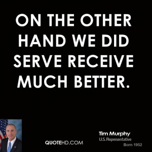 Tim Murphy Quotes
