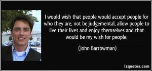 quote-i-would-wish-that-people-would-accept-people-for-who-they-are ...