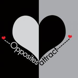 Opposites Attract Opposites attract