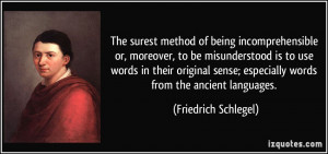 method of being incomprehensible or, moreover, to be misunderstood ...