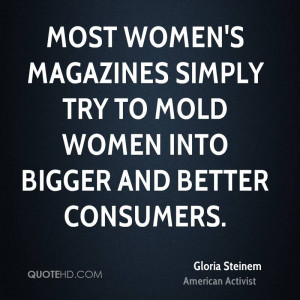 gloria-steinem-gloria-steinem-most-womens-magazines-simply-try-to.jpg