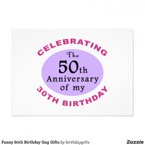 Funny 80th Birthday Gag Gifts Personalized Invites