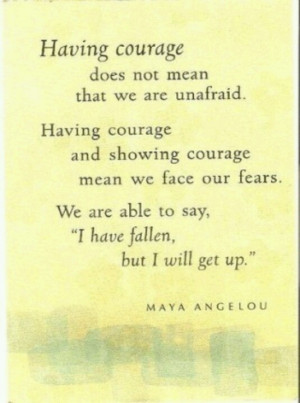 maya angelou courage quote