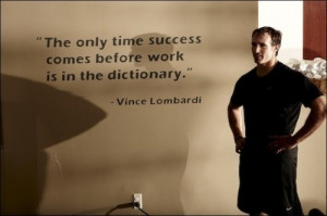 Vince lombardi, quotes, sayings, success, before work
