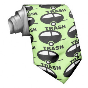 trailer_trash_funny_rv_humour_custom_tie ...