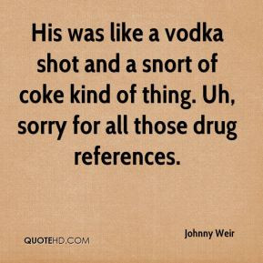 Johnny Weir - His was like a vodka shot and a snort of coke kind of ...