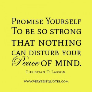Promise yourself quotes peace of mind quotes be strong quotes