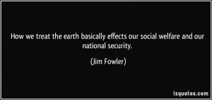 How we treat the earth basically effects our social welfare and our ...