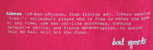 Volleyball Libero Quotes