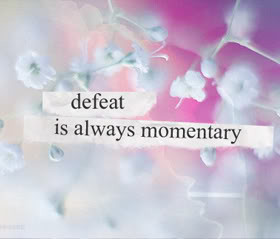 Defeat Quotes & Sayings