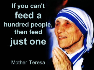 Mother Teresa Feeding The Poor Quotes About Feeding P...