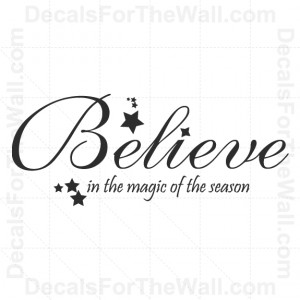 Believe-in-the-Magic-of-the-Season-Christmas-Wall-Decal-Vinyl-Art ...