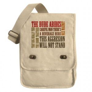 Abide Gifts > Big Lebowski Dude Quotes Field Bag